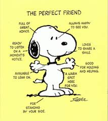 Snoopy, perfect friend